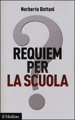 Requiem per la scuola?