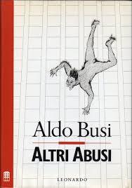 Sì, ma cosa c'è dentro (2)? Aldo Busi