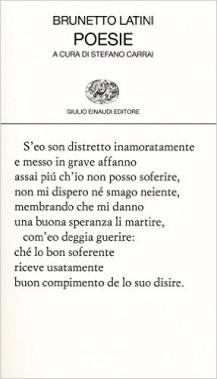 """Su Brunetto Latini, """"Poesie"""", a cura di Stefano Carrai"""