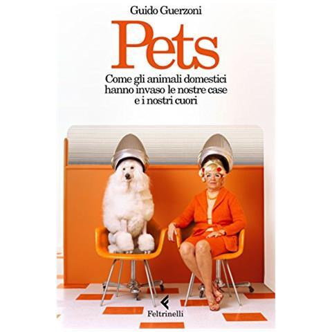 """Più conosco gli uomini. Su """"Pets"""" di Guido Guerzoni"""