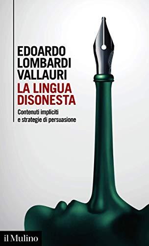 """Su """"La lingua disonesta"""" di Edoardo Lombardi Vallauri"""