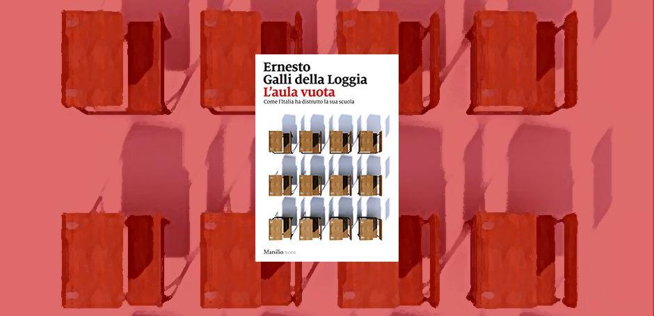 """Su """"L'aula vuota"""" di Ernesto Galli della Loggia"""