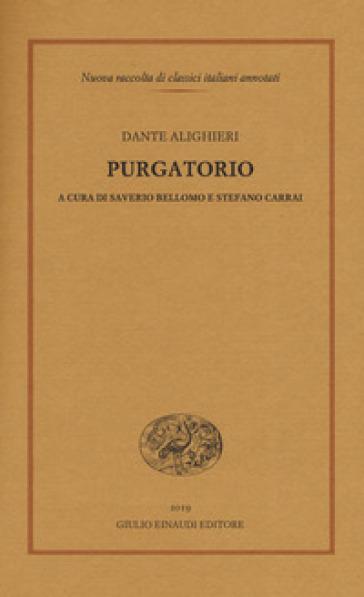 """Sul """"Purgatorio"""" di Dante a cura di Saverio Bellomo e Stefano Carrai"""
